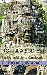 pietro acquistapace i mille volti della cambogia tuttocambogia